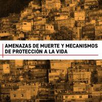 Amenazas de muerte y mecanismos de protección a la vida